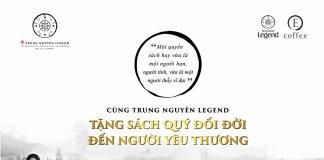 Cùng Trung Nguyên Legend tặng sách quý đổi đời đến người yêu thương